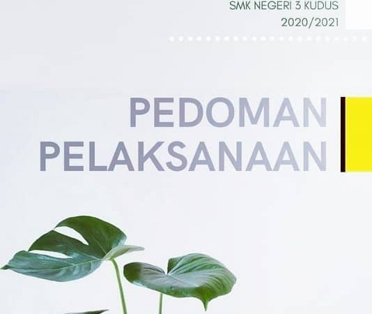Update Pedoman Pelaksanaan PPDB SMK terbaru sesuai revisi juknis PPDB SMA/SMK prov Jateng 2020